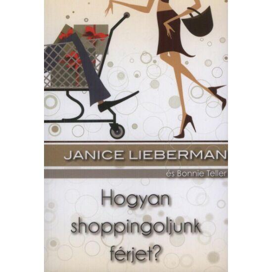 Hogyan shoppingoljunk férjet?